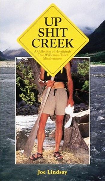 Необычный путеводитель Up shit Creek от Joe Lindsay
