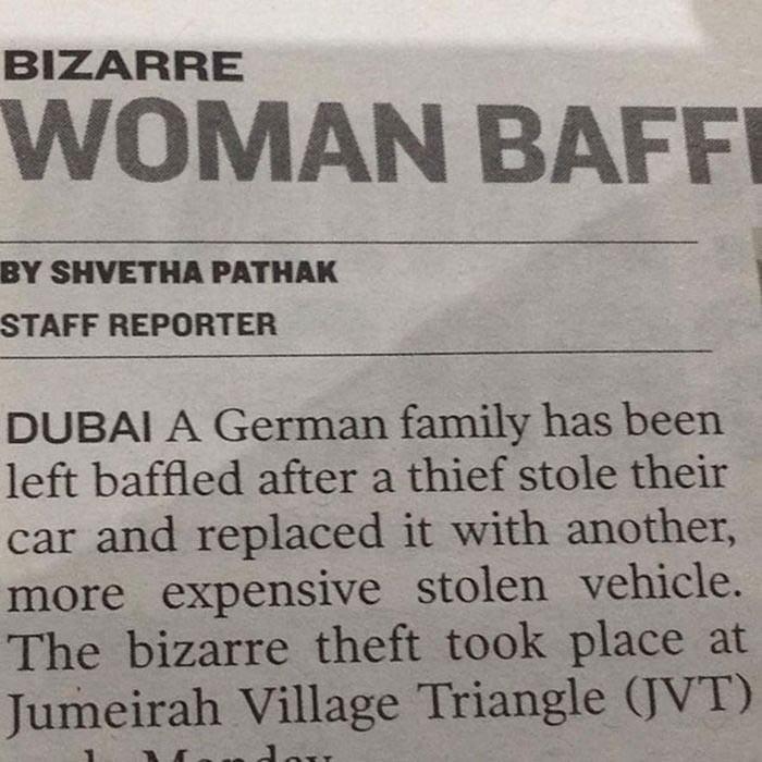 Заметка в газете: немецкая семья была введена в замешательство, когда в Дубае у нее укали автомобиль, при этом заменив его на другую, еще более дорогостоящую украденную машину.