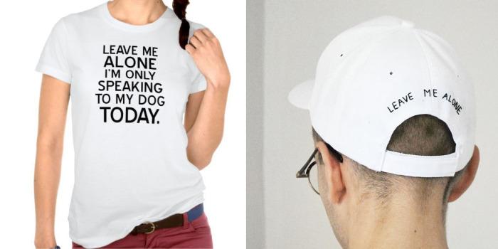 Надпись на футболке: Оставьте меня в покое. Сегодня я разговариваю только со своей собакой. Надпись на кепке: Оставьте меня в покое.