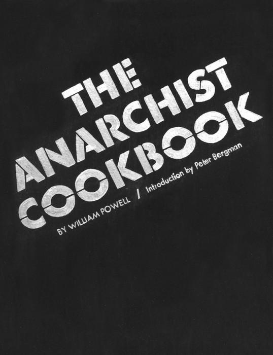 Уильяма Пауэлла Поваренная Книга Анархиста