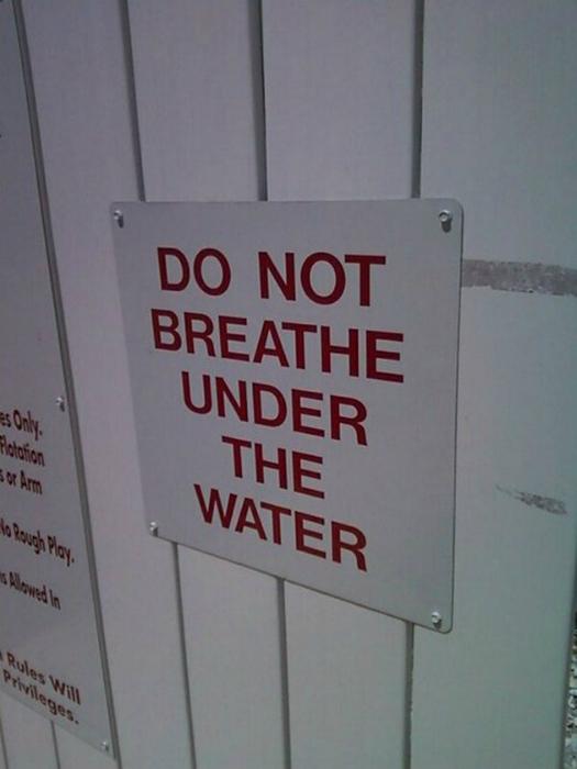 «Не дышите под водой».